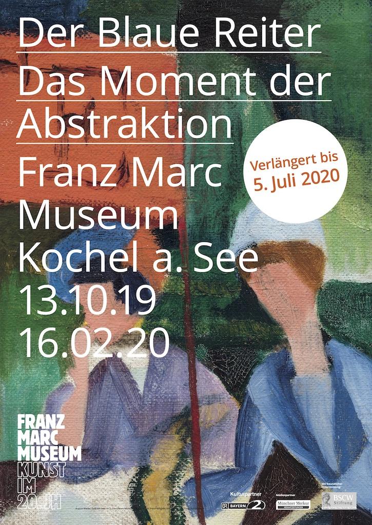Blauer Reiter – Das Moment der Abstraktion 13. Oktober 2019 – 05. Juli 2020